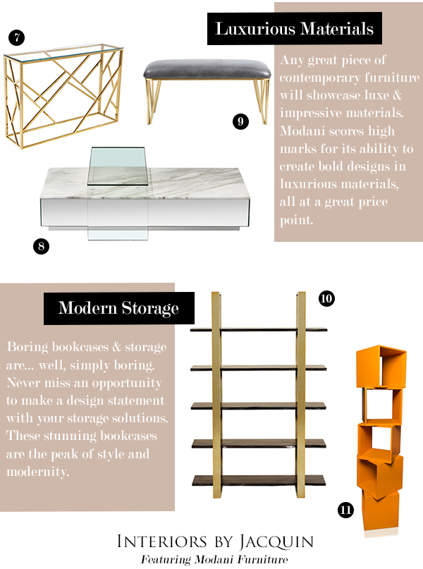5 Steps To Contemporary Style With Modani!